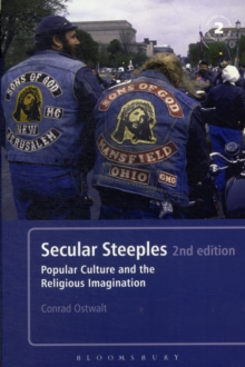 Secular Steeples 2nd edition : Popular Culture and the Religious Imagination, Paperback / softback Book