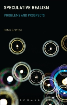 Speculative Realism : Problems and Prospects, Paperback / softback Book