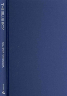 The Blue Box : Kristevan/Lacanian Readings of Contemporary Cinema, Hardback Book