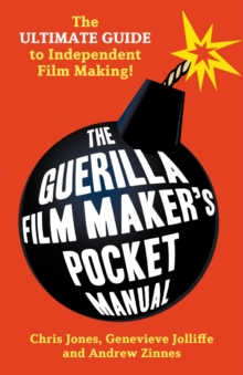 The Guerilla Film Makers Pocketbook, Paperback Book