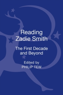 Reading Zadie Smith : The First Decade and Beyond, Hardback Book