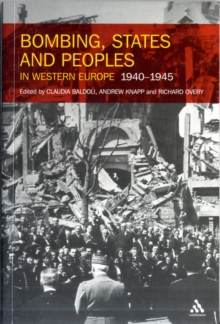 Bombing, States and Peoples in Western Europe 1940-1945, Paperback Book