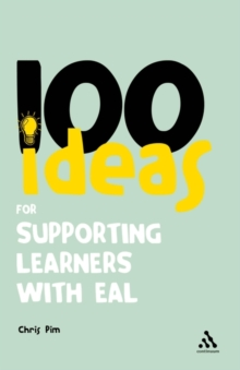 100 Ideas for Supporting Learners with EAL, Paperback Book