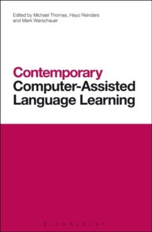 Contemporary Computer-Assisted Language Learning, Hardback Book