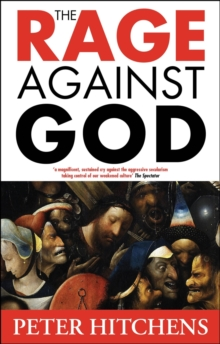 The Rage Against God, Paperback Book