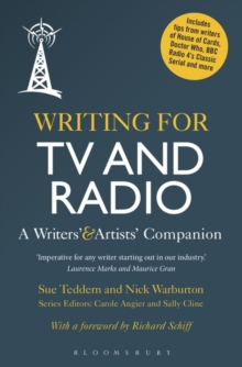 Writing for TV and Radio : A Writers' and Artists' Companion, Paperback / softback Book