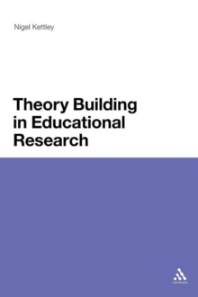Theory Building in Educational Research, Paperback / softback Book
