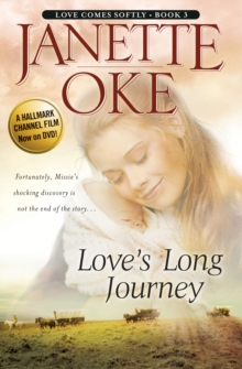 Love's Long Journey (Love Comes Softly Book #3), EPUB eBook