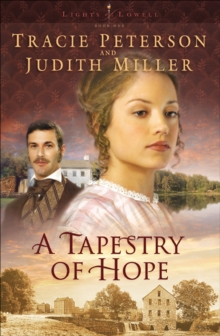 A Tapestry of Hope (Lights of Lowell Book #1), EPUB eBook