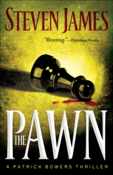 The Pawn (The Bowers Files Book #1), EPUB eBook
