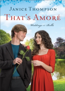 That's Amore (Weddings by Bella Book #4) : A Novel, EPUB eBook