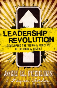 Leadership Revolution : Developing the Vision & Practice of Freedom & Justice, EPUB eBook