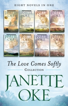 The Love Comes Softly Collection : Eight Novels in One, EPUB eBook