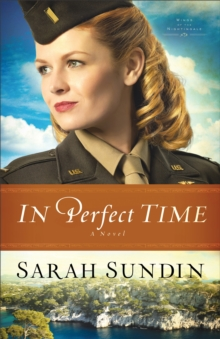 In Perfect Time (Wings of the Nightingale Book #3) : A Novel, EPUB eBook