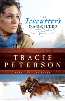 The Icecutter's Daughter (Land of Shining Water Book #1), EPUB eBook