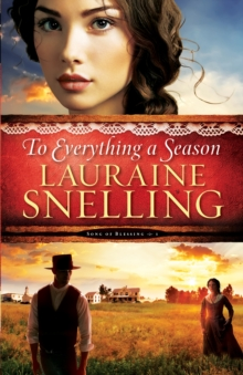 To Everything a Season (Song of Blessing Book #1), EPUB eBook
