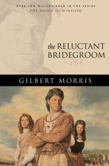 The Reluctant Bridegroom (House of Winslow Book #7), EPUB eBook