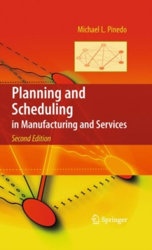 Planning and Scheduling in Manufacturing and Services, Hardback Book