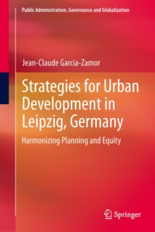 Strategies for Urban Development in Leipzig, Germany : Harmonizing Planning and Equity, Hardback Book