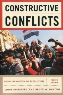 Constructive Conflicts : From Escalation to Resolution, Paperback / softback Book