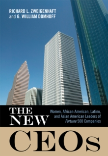 The New CEOs : Women, African American, Latino, and Asian American Leaders of Fortune 500 Companies, EPUB eBook