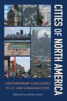 Cities of North America : Contemporary Challenges in U.S. and Canadian Cities, Hardback Book