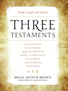 Three Testaments : Torah, Gospel, and Quran, Paperback / softback Book