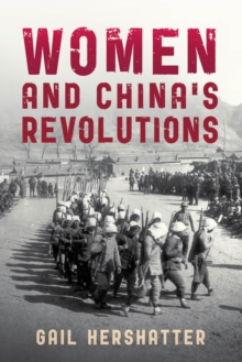 Women and China's Revolutions, Paperback / softback Book