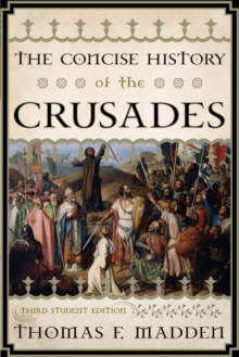 The Concise History of the Crusades, Paperback / softback Book