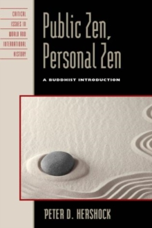 Public Zen, Personal Zen : A Buddhist Introduction, Hardback Book