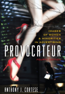 Provocateur : Images of Women and Minorities in Advertising, Hardback Book