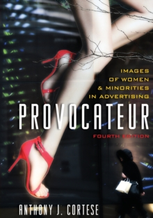 Provocateur : Images of Women and Minorities in Advertising, Paperback / softback Book