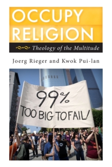 Occupy Religion : Theology of the Multitude, Paperback / softback Book