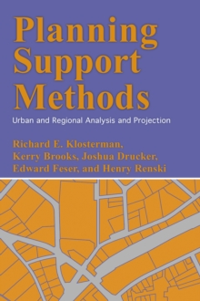 Planning Support Methods : Urban and Regional Analysis and Projection, Paperback / softback Book