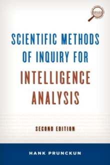Scientific Methods of Inquiry for Intelligence Analysis, Hardback Book