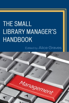 The Small Library Manager's Handbook, Paperback / softback Book