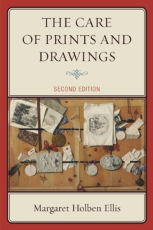 The Care of Prints and Drawings, Paperback / softback Book