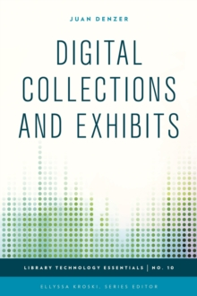 Digital Collections and Exhibits, Hardback Book