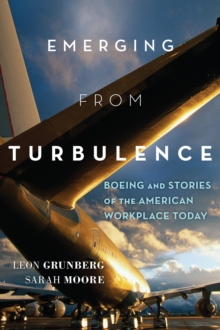 Emerging from Turbulence : Boeing and Stories of the American Workplace Today, Hardback Book