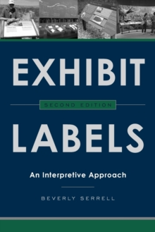 Exhibit Labels : An Interpretive Approach, Paperback Book