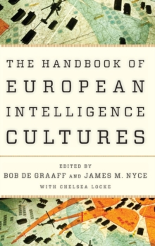 Handbook of European Intelligence Cultures, Hardback Book