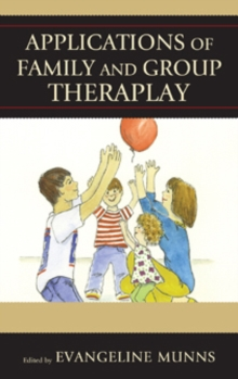 Applications of Family and Group Theraplay, Paperback / softback Book