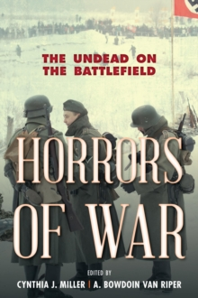 Horrors of War : The Undead on the Battlefield, Hardback Book