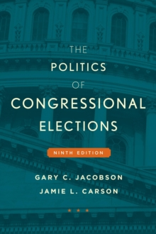 The Politics of Congressional Elections, Paperback / softback Book