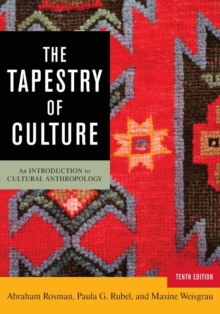 The Tapestry of Culture : An Introduction to Cultural Anthropology, Paperback / softback Book