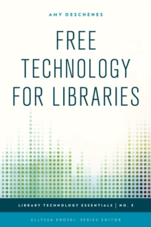 Free Technology for Libraries, Hardback Book
