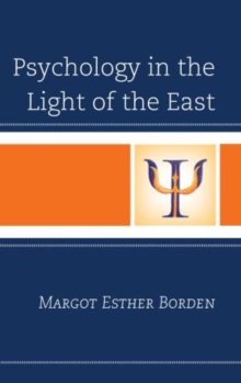 Psychology in the Light of the East, Hardback Book