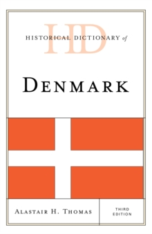 Historical Dictionary of Denmark, Hardback Book
