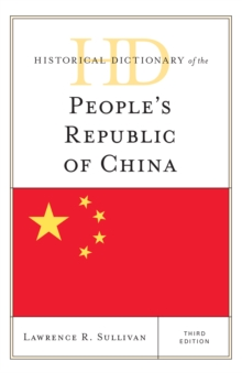 Historical Dictionary of the People's Republic of China, Hardback Book