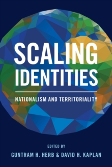 Scaling Identities : Nationalism and Territoriality, Hardback Book